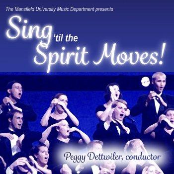 Testi Sing 'til the Spirit Moves!