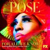 For All We Know (From Pose) lyrics – album cover