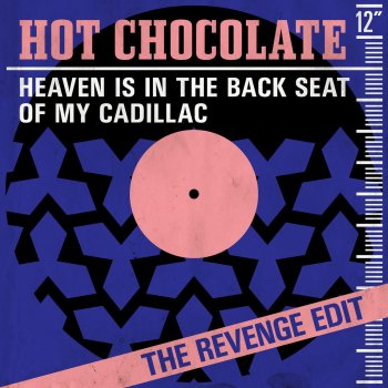 Testi Heaven Is In the Back Seat of My Cadillac (The Revenge Edit)