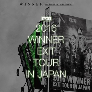 Testi 2016 WINNER EXIT TOUR IN JAPAN