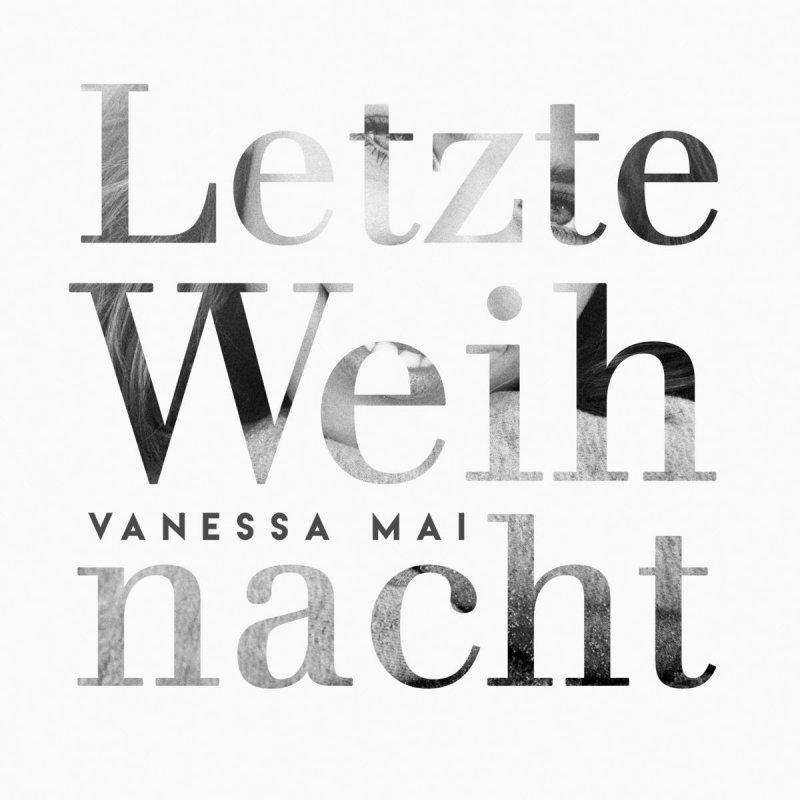vanessa mai letzte weihnacht lyrics musixmatch