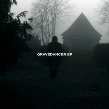 Testi Gravedancer - EP
