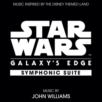 Testi Star Wars: Galaxy's Edge Symphonic Suite (Music Inspired by the Disney Themed Land)