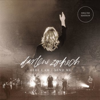 Testi Here I Am Send Me (Live) [Deluxe Edition]