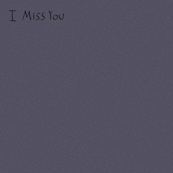 Testi I Miss You