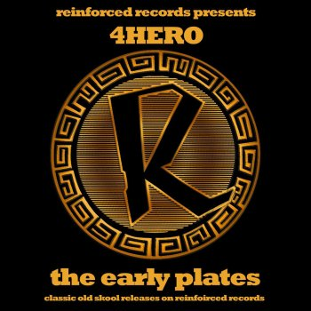 Testi Reinforced Presents 4hero - The Early Plates