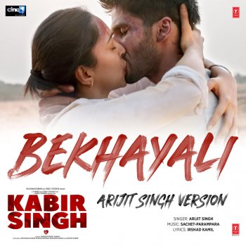 "Bekhayali (Arijit Singh Version) [From ""Kabir Singh""] - cover art"