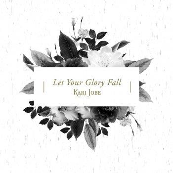 Testi Let Your Glory Fall (Radio Version)