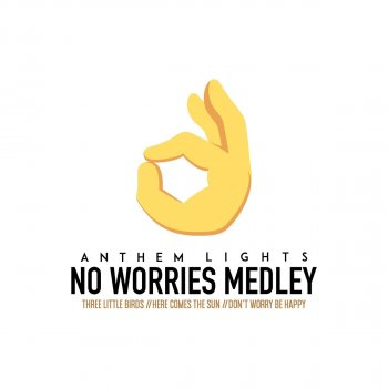 Testi No Worries Medley: Three Little Birds / Here Comes the Sun / Don't Worry, Be Happy - Single
