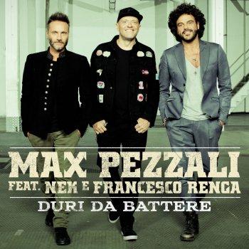Testi Duri da battere (feat. Nek & Francesco Renga)