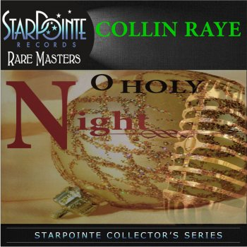 O Holy Night (Live) Collin Raye - lyrics