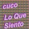 Lo Que Siento lyrics – album cover