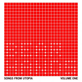 Testi Songs From Utopia: Volume One