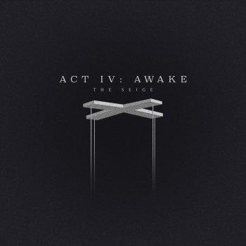 Testi Act IV: Awake