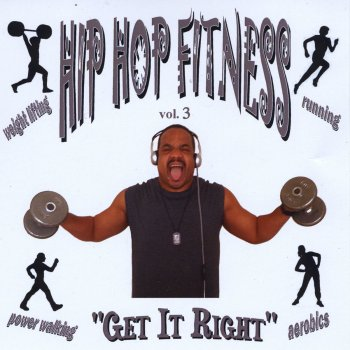 Testi Hip Hop Fitness, Vol. 3: Get It Right