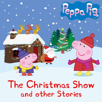 Peppa Pig The Christmas Show And Other Stories By Peppa Pig Album