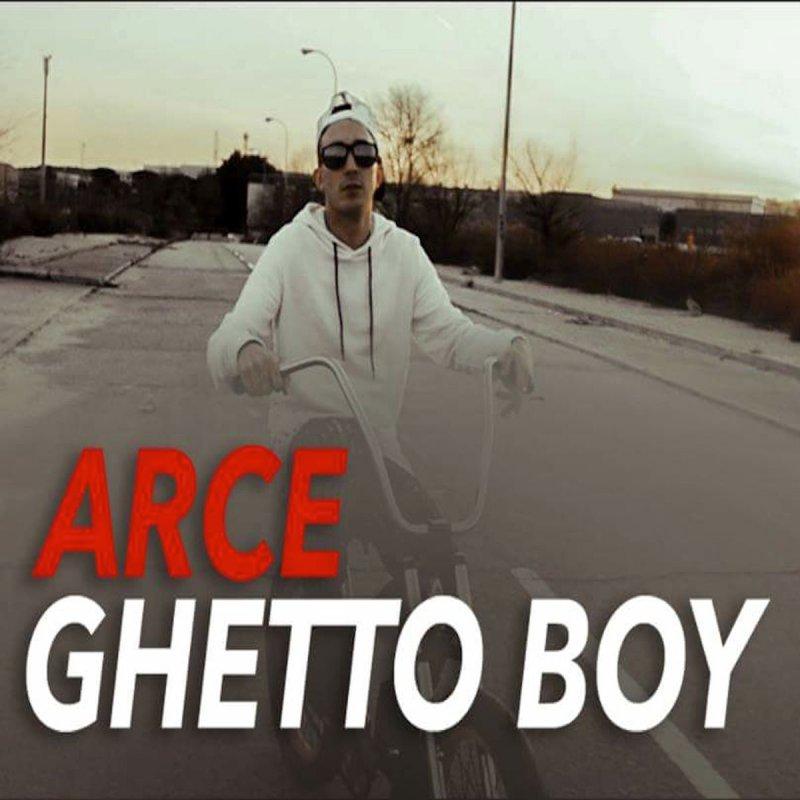 Arce - Ghetto Boy letra | Musixmatch