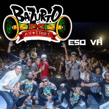 Eso Va by Bazurto All Stars - cover art
