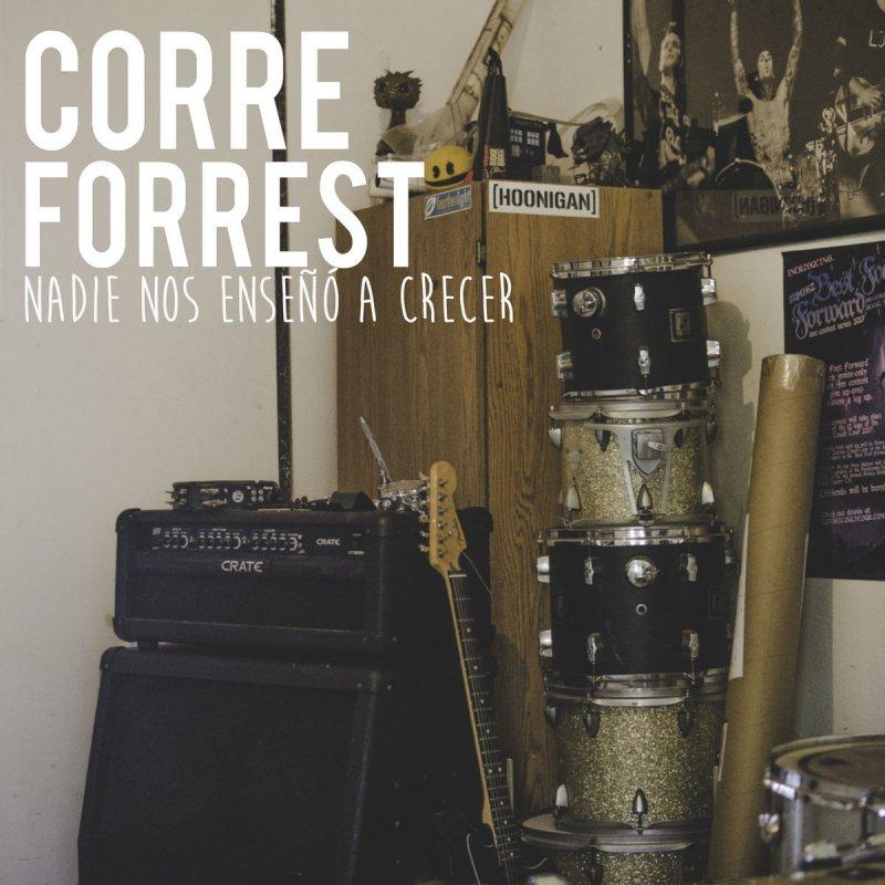 Lyric corre lyrics in english : Corre Forrest! - Lugar y Espacio Lyrics | Musixmatch