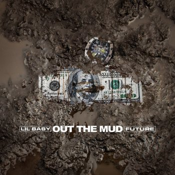 Out the Mud                                                     by Future – cover art