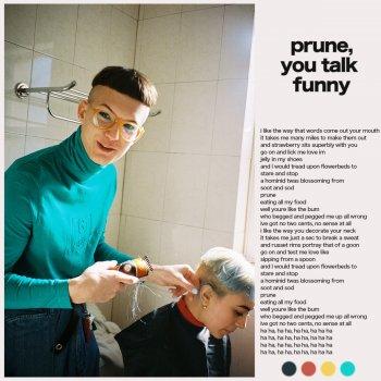 Testi Prune, You Talk Funny
