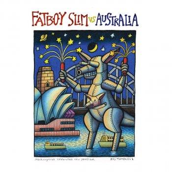 Testi Fatboy Slim vs. Australia