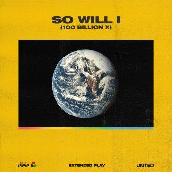 Testi So Will I (100 Billion X)