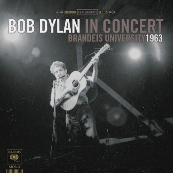 Image result for bob dylan in concert – brandeis university 1963