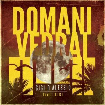Testi Domani vedrai (feat. Gigi)