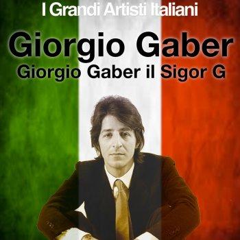 Testi Giorgio Gaber il Signor G (I Grandi Artisti Italiani)