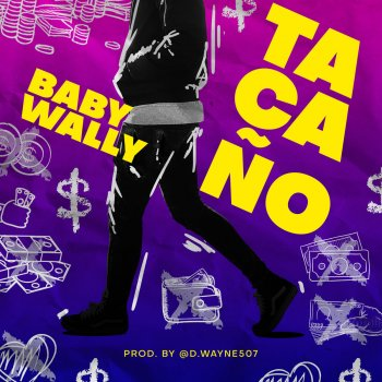 Tacaño                                                     by Baby Wally – cover art