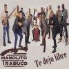 Te Dejo Libre lyrics – album cover