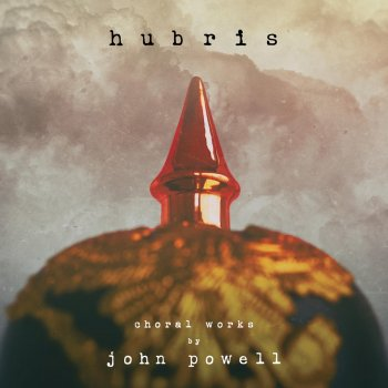 Testi Hubris: Choral Works by John Powell