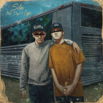 These Days by Silas feat. Logic - cover art