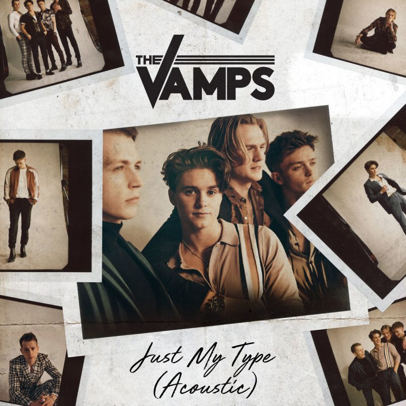 The Vamps - Just My Type (Acoustic) paroles | Musixmatch