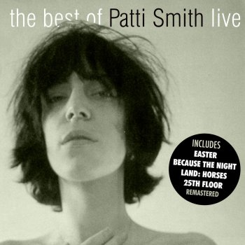 Testi The Best Of Patti Smith - The Place, Eugene, Oregon. May 4th And 9th 1978 - Live & Remastered
