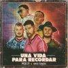 Una Vida Para Recordar lyrics – album cover