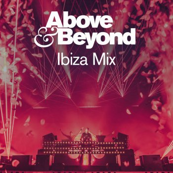Testi Above & Beyond in Ibiza 2019 (DJ Mix)