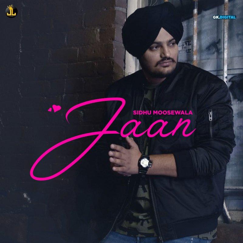 Sidhu Moose Wala - Jaan Lyrics | Musixmatch