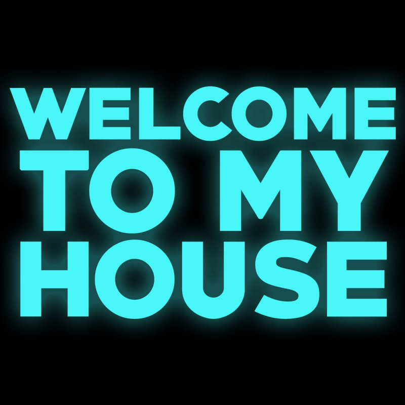 Dj dira welcome to my house lyrics musixmatch for Building on to my house
