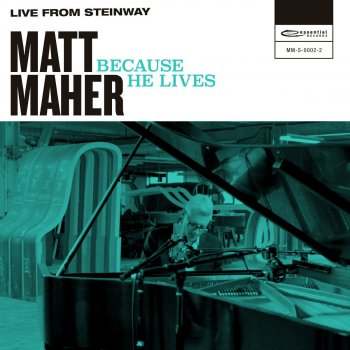 Because He Lives (Live from Steinway) - cover art