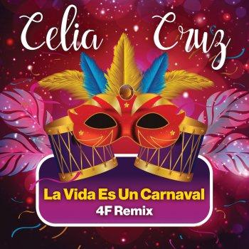 Testi La Vida Es Un Carnaval (4F Remix)