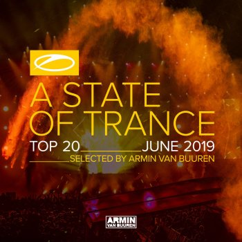 Testi A State of Trance Top 20 - June 2019 (Selected by Armin Van Buuren)