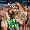 "Kar Gayi Chull (From ""Kapoor & Sons (Since 1921)"") lyrics – album cover"