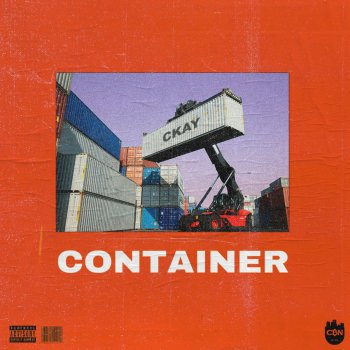 Ckay - Container Lyrics