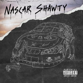 Testi Nascar Shawty - Single