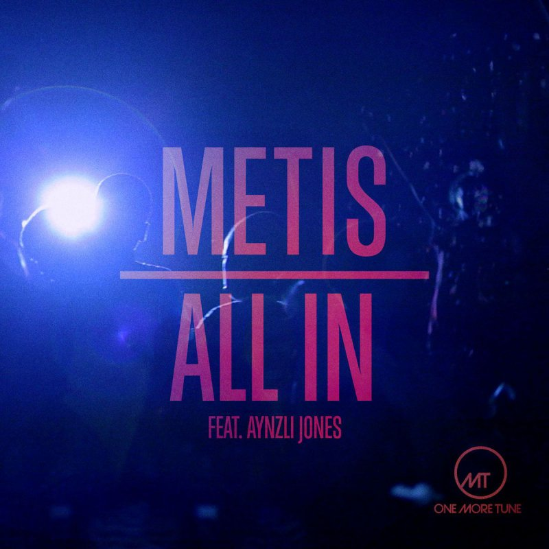 im all in metis ft aynzli jones