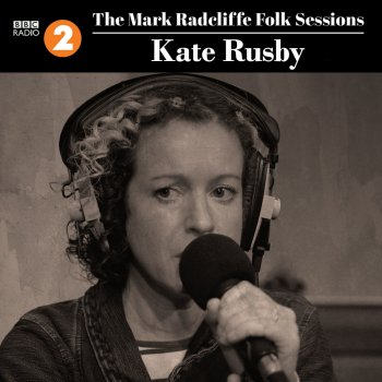 Testi The Mark Radcliffe Folk Sessions: Kate Rusby