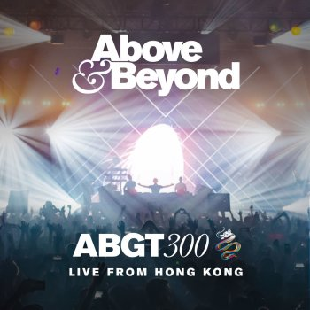 Group Therapy 300 Live from Hong Kong by Above Beyond album