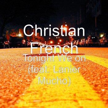Testi Tonight We On (feat. Lanier Mucho)